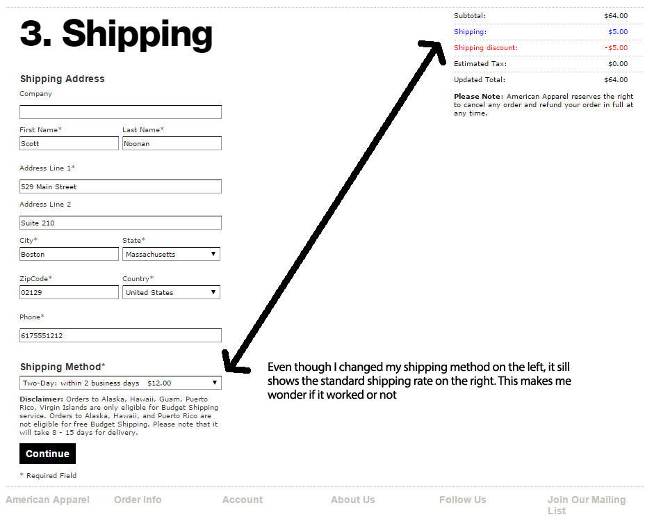 notice how far away the shipping option field are and the resulting charge. It's possible a user will not notice the difference right away. This can cause a feeling of being decieved